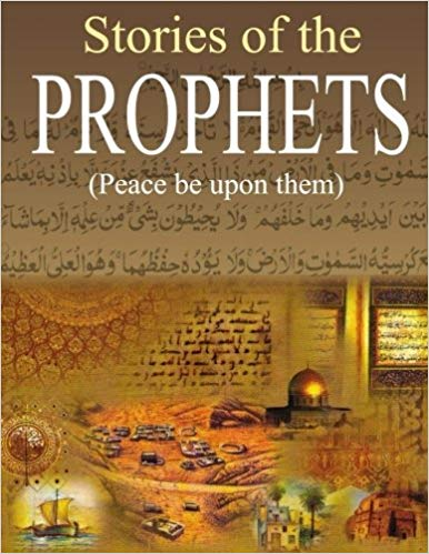 LESSONS FROM THE STORIES OF THE PROPHETS